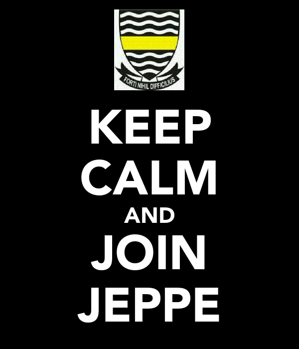 KEEP CALM AND JOIN JEPPE