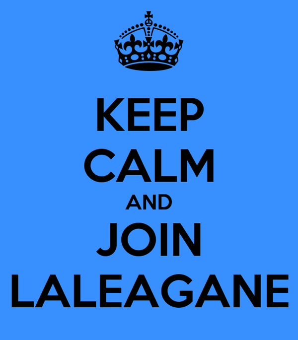 KEEP CALM AND JOIN LALEAGANE