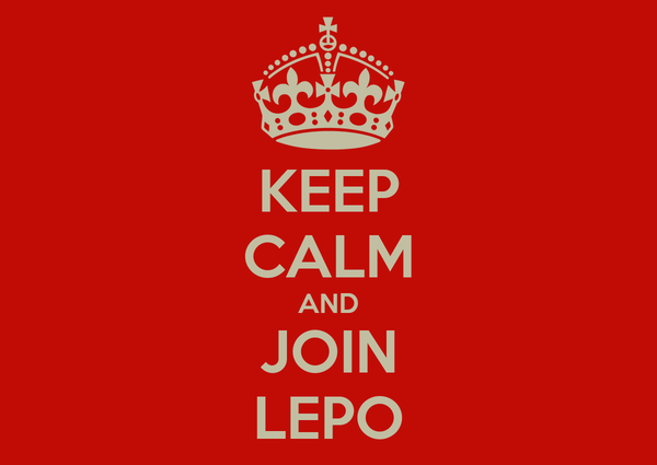 KEEP CALM AND JOIN LEPO