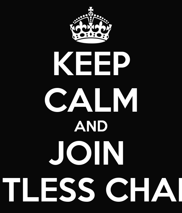 KEEP CALM AND JOIN  LIMITLESS CHANGE