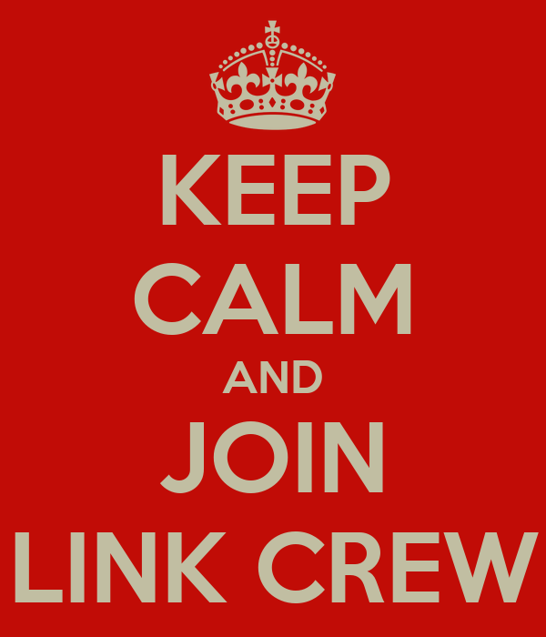 KEEP CALM AND JOIN LINK CREW