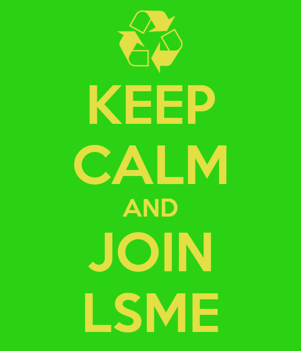 KEEP CALM AND JOIN LSME