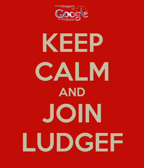 KEEP CALM AND JOIN LUDGEF