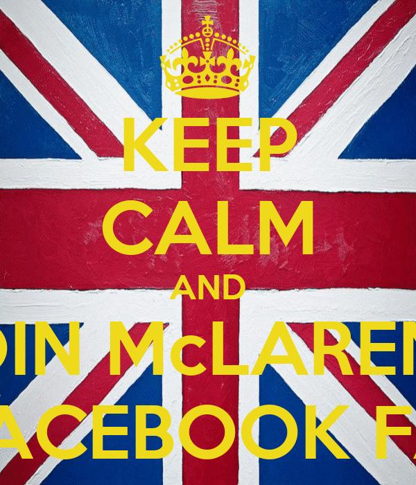 KEEP CALM AND JOIN McLAREN'S GREEK FACEBOOK FAN CLUB