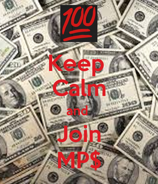 Keep  Calm and  Join MP$