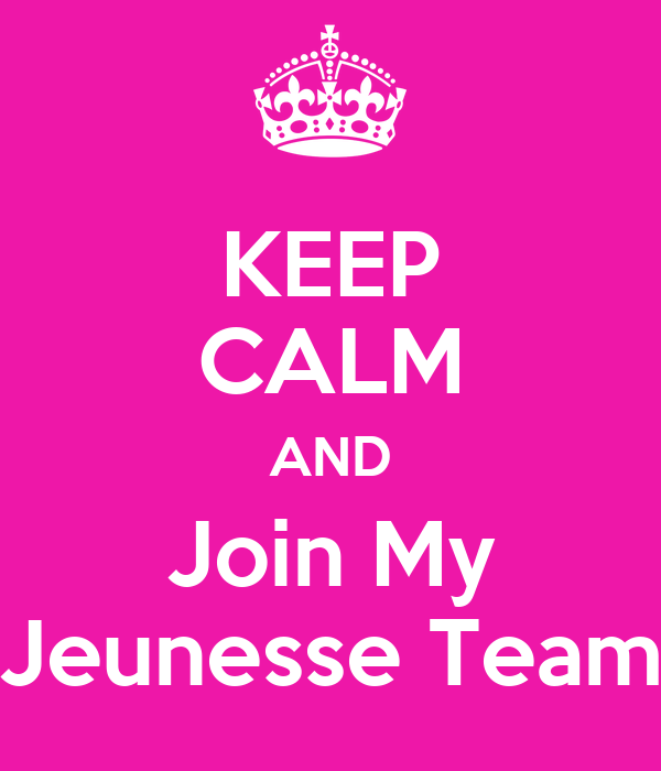KEEP CALM AND Join My Jeunesse Team