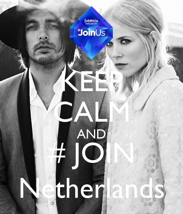 KEEP CALM AND # JOIN Netherlands