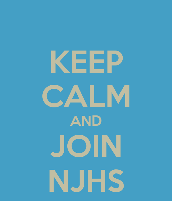 KEEP CALM AND JOIN NJHS