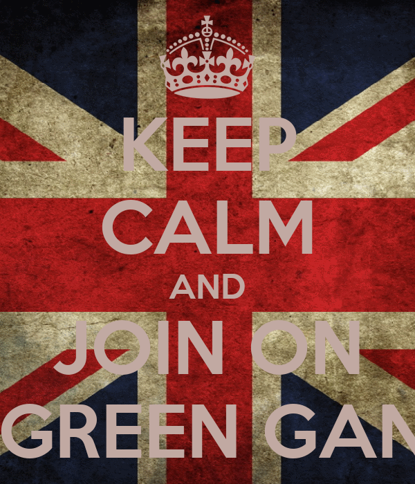 KEEP CALM AND JOIN ON BLOOD GREEN GANGSTERS