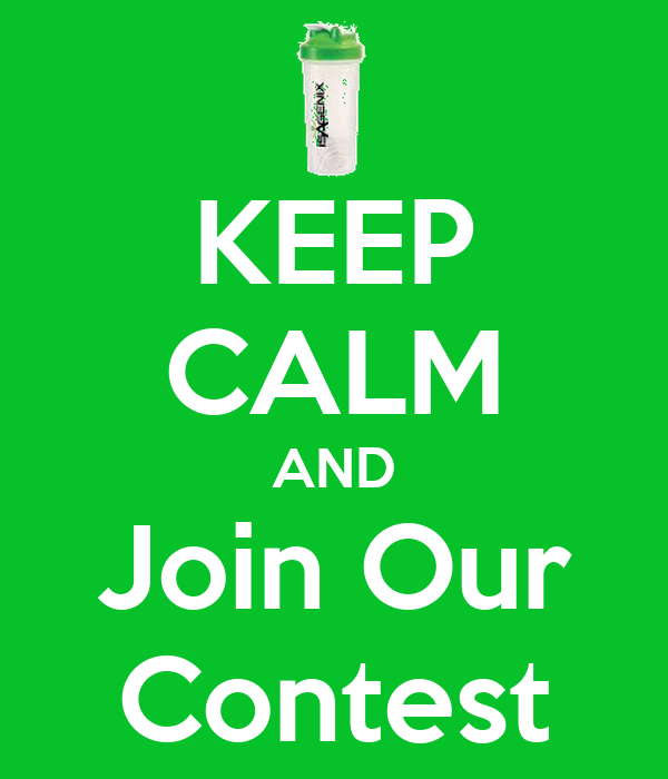 KEEP CALM AND Join Our Contest