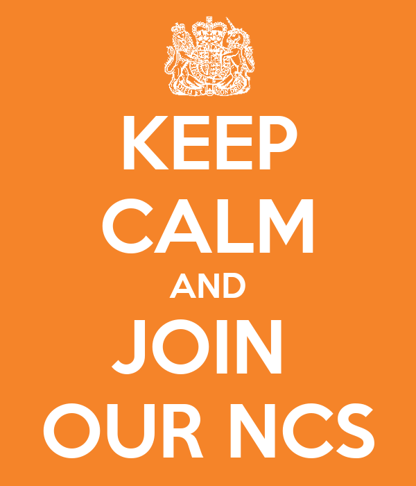 KEEP CALM AND JOIN  OUR NCS
