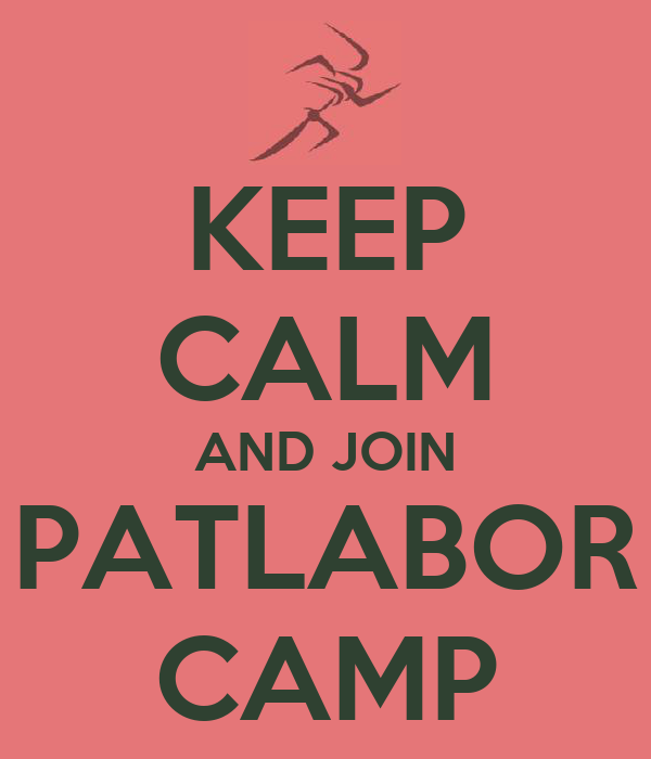 KEEP CALM AND JOIN PATLABOR CAMP