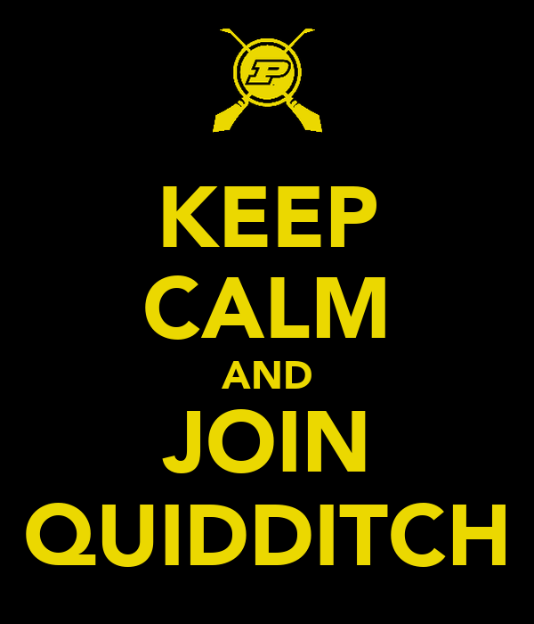 KEEP CALM AND JOIN QUIDDITCH