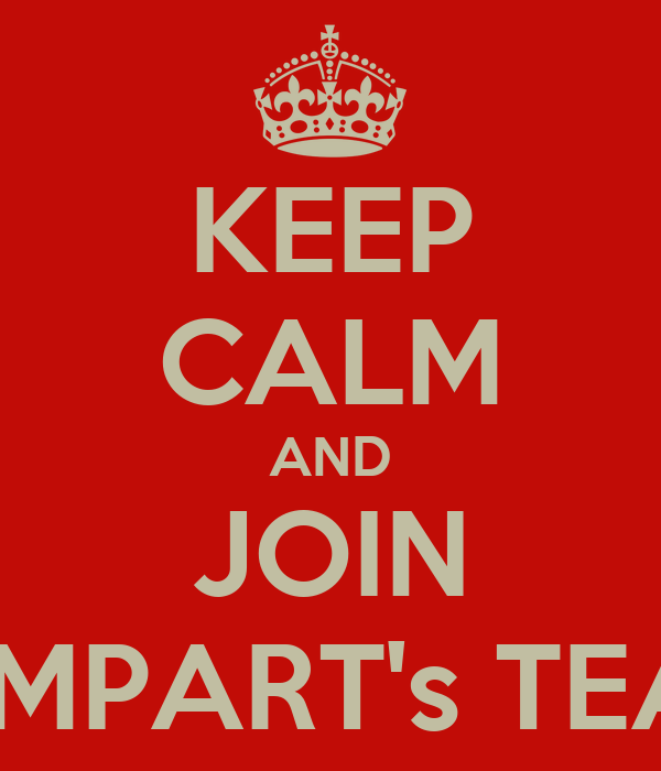 KEEP CALM AND JOIN REMPART's TEAM