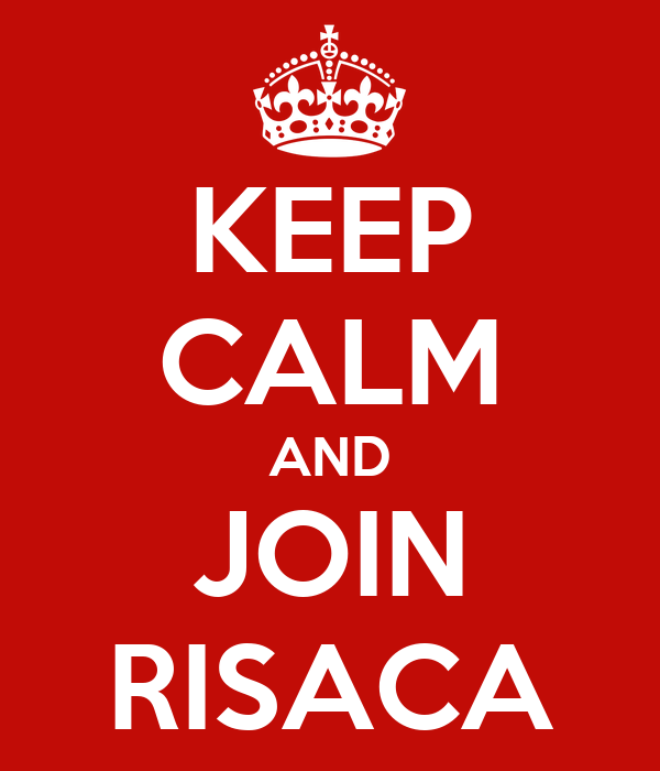 KEEP CALM AND JOIN RISACA