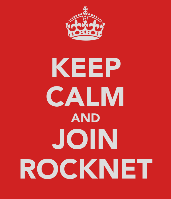 KEEP CALM AND JOIN ROCKNET
