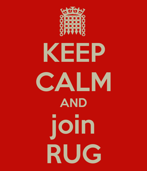 KEEP CALM AND join RUG