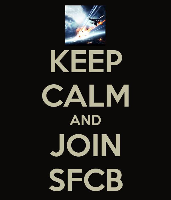 KEEP CALM AND JOIN SFCB