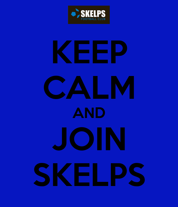 KEEP CALM AND JOIN SKELPS