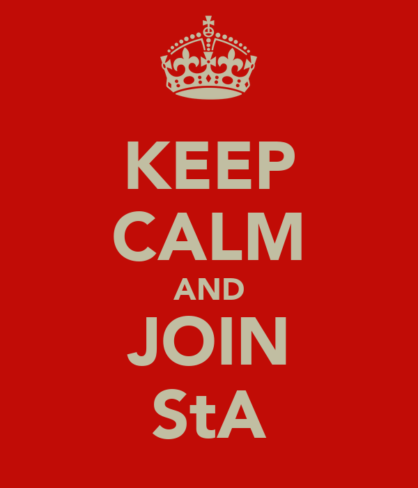 KEEP CALM AND JOIN StA