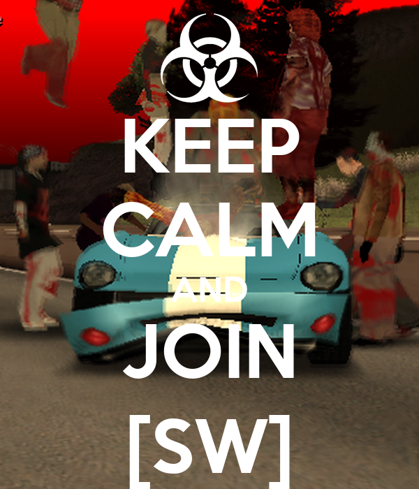 KEEP CALM AND JOIN [SW]