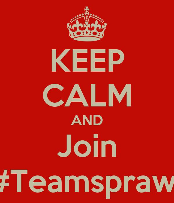 KEEP CALM AND Join #Teamsprawl