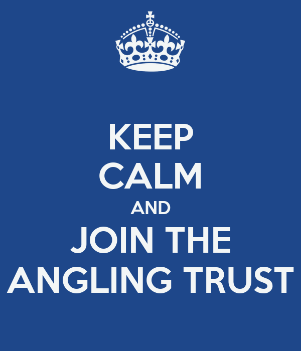 KEEP CALM AND JOIN THE ANGLING TRUST