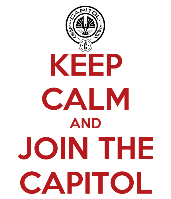 KEEP CALM AND JOIN THE CAPITOL