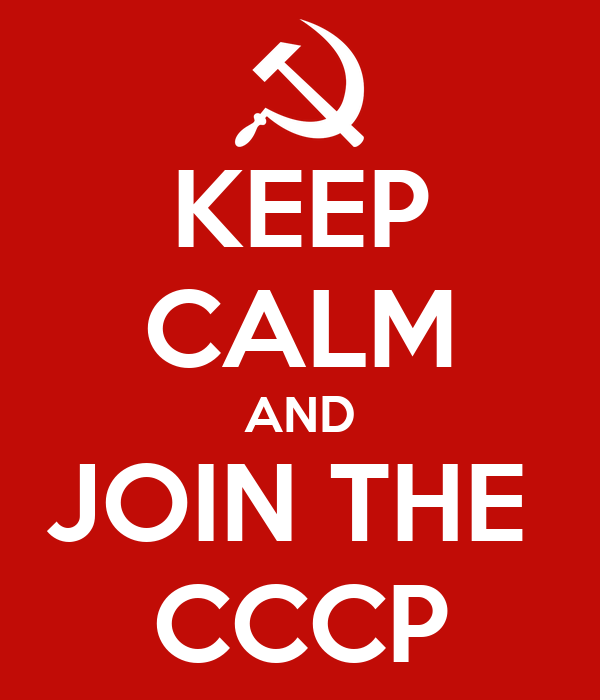 KEEP CALM AND JOIN THE  CCCP