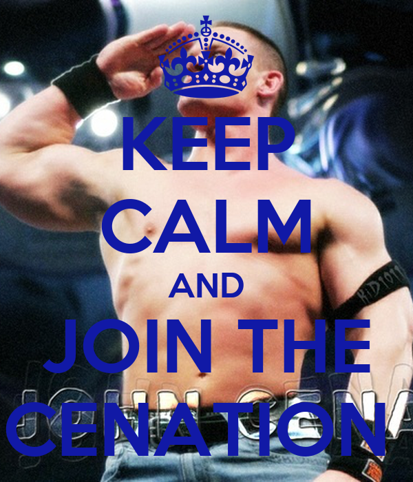 KEEP CALM AND JOIN THE CENATION