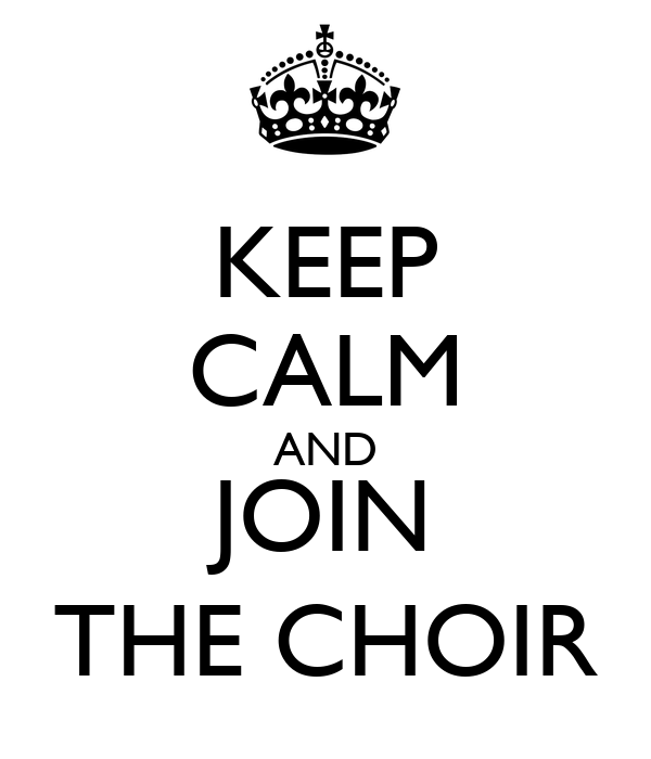 Image result for keep calm choir