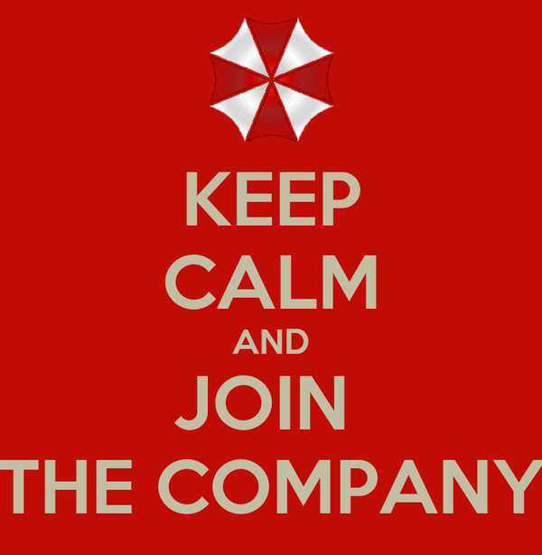 KEEP CALM AND JOIN  THE COMPANY