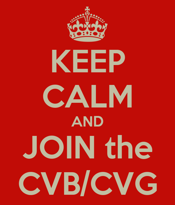 KEEP CALM AND JOIN the CVB/CVG