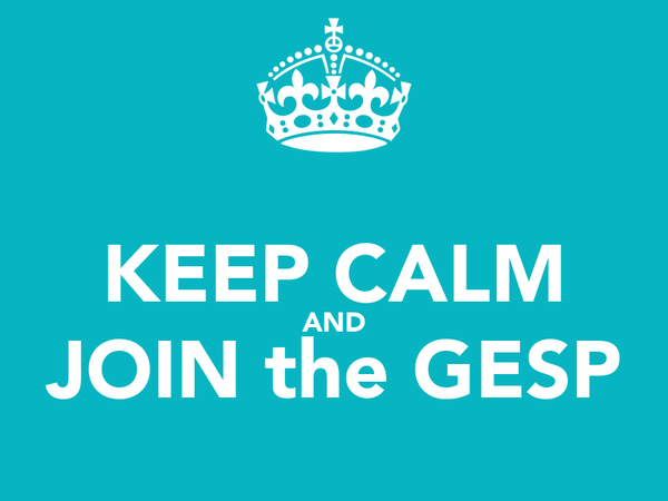 KEEP CALM AND JOIN the GESP