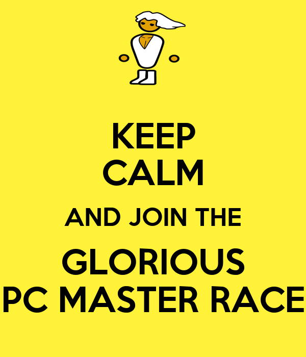 keep-calm-and-join-the-glorious-pc-maste
