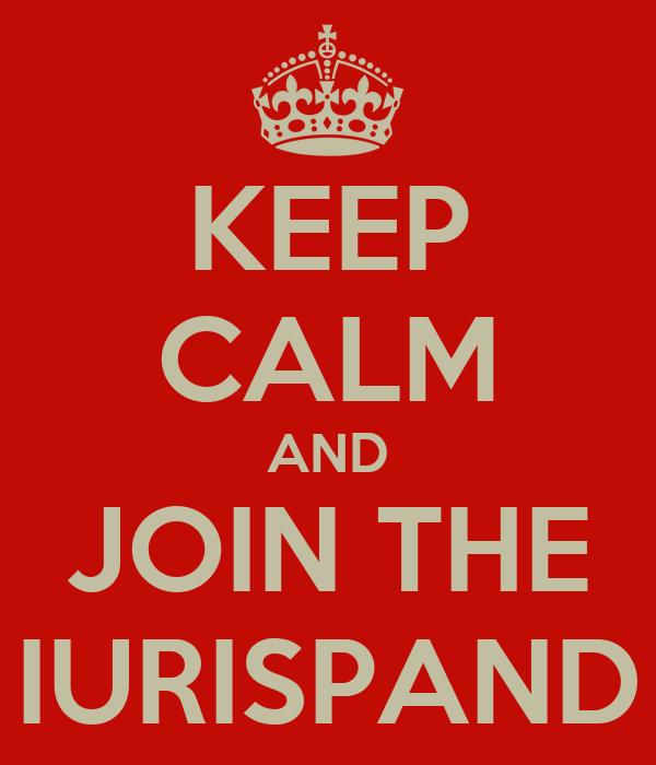 KEEP CALM AND JOIN THE IURISPAND