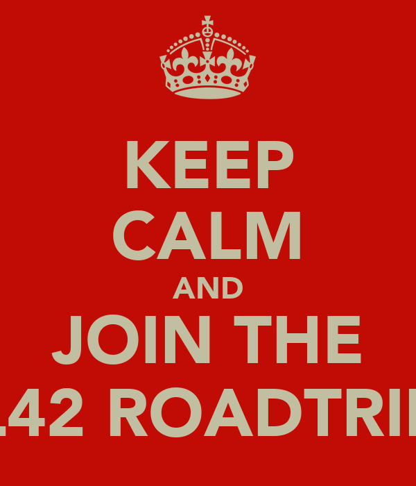 KEEP CALM AND JOIN THE L42 ROADTRIP