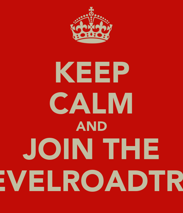 KEEP CALM AND JOIN THE LEVELROADTRIP