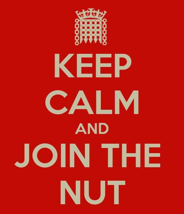 KEEP CALM AND JOIN THE  NUT