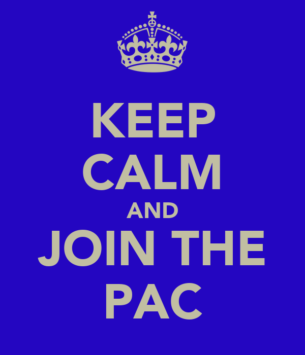 KEEP CALM AND JOIN THE PAC