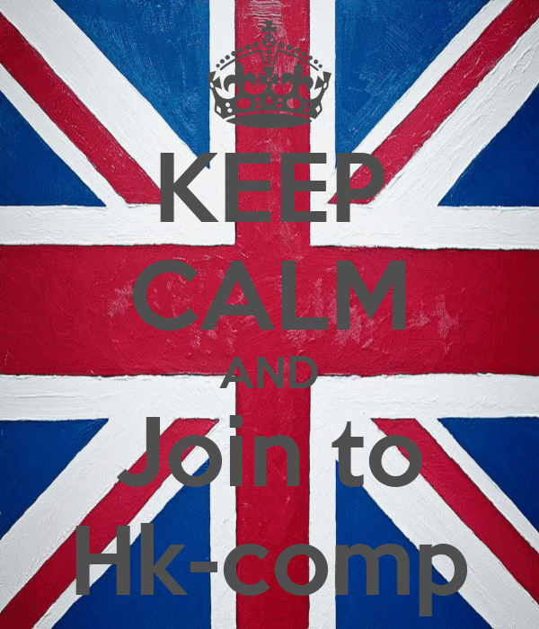 KEEP CALM AND Join to Hk-comp