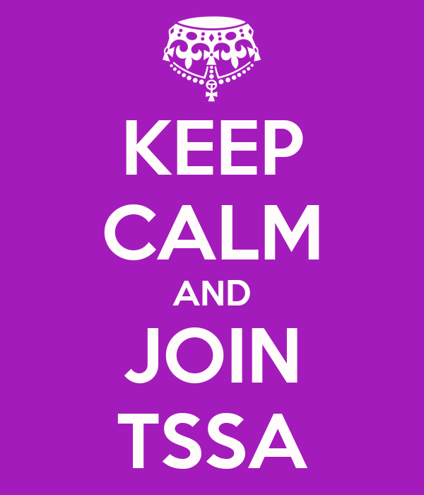 KEEP CALM AND JOIN TSSA