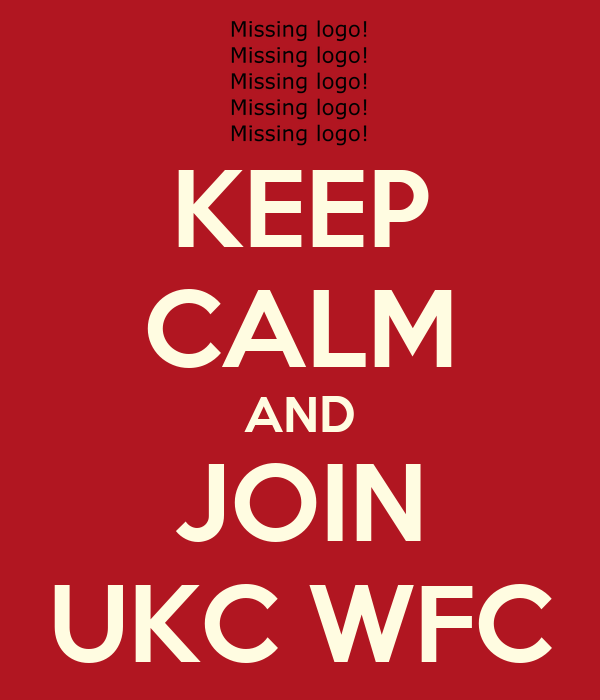 KEEP CALM AND JOIN UKC WFC
