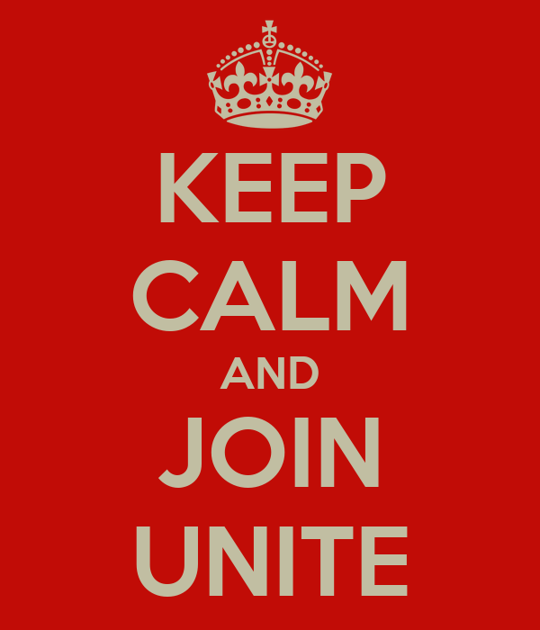 KEEP CALM AND JOIN UNITE