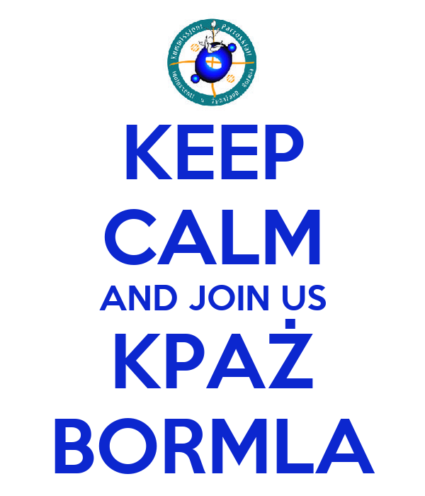 KEEP CALM AND JOIN US KPAŻ BORMLA