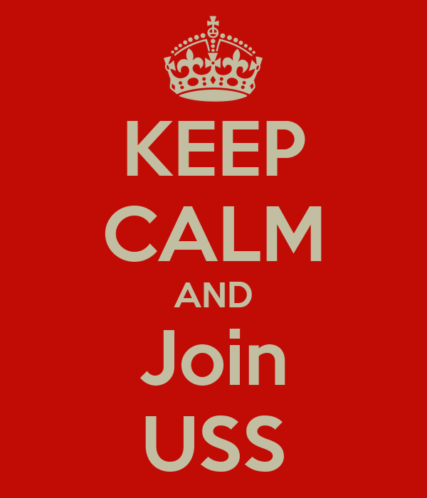 KEEP CALM AND Join USS