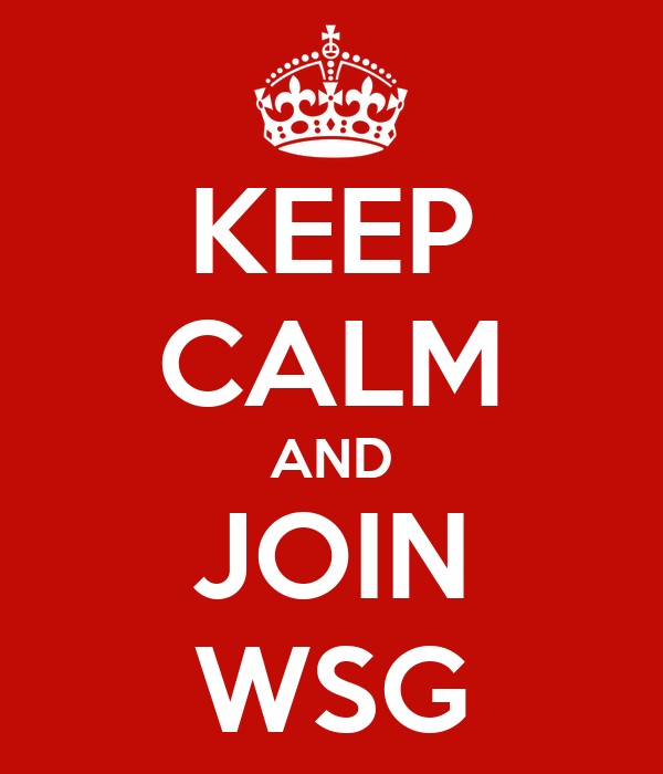 KEEP CALM AND JOIN WSG