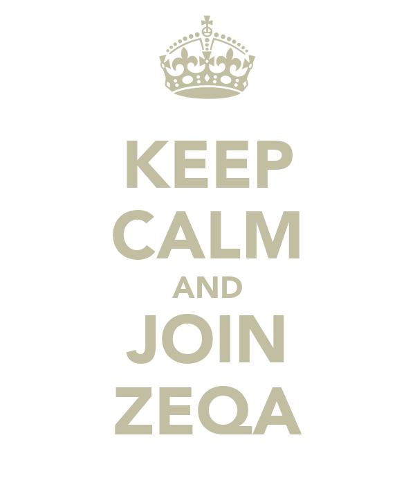 KEEP CALM AND JOIN ZEQA