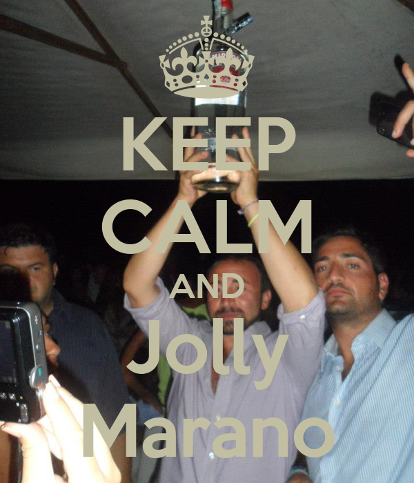 KEEP CALM AND Jolly Marano