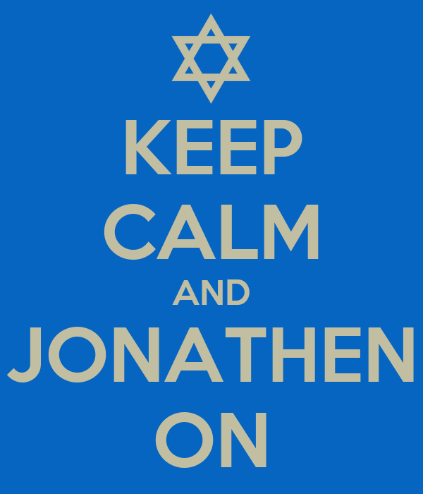 KEEP CALM AND JONATHEN ON